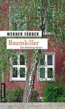 Baumkiller: Der erste Fall der Umweltaktivistin Lea Mertens