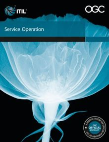 Service Operation: Office of Government Commerce (Itil)