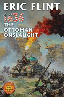 1636: The Ottoman Onslaught (Volume 21) (Ring of Fire)