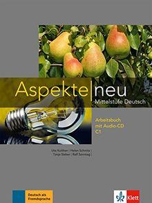 Aspekte neu C1: Arbeitsbuch mit Audio-CD