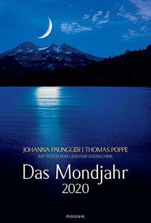 Das Mondjahr 2020 Wand Spiralkalender Mit Fotos Von Gerhard Eisenschink Das Original Von Johanna Paungger