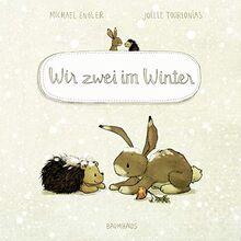 Wir zwei im Winter (Pappbilderbuch): Band 3 (Wir zwei gehören zusammen, Band 3)