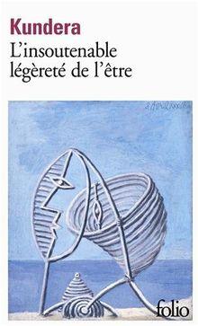 L' insoutenable legerete de l' etre (Collection Folio (Gallimard))