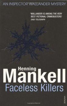 Faceless Killers: Kurt Wallander: An Inspector Wallander Mystery