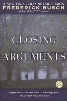 Closing Arguments (Ballantine Reader's Circle)