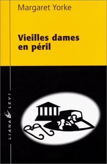 Vieilles dames en péril (A Corps et a Crime)
