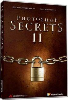Photoshop Secrets 2 - Video-Training - Die Geheimnisse der Profis