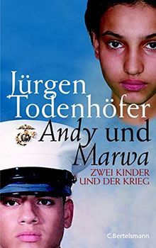 Andy und Marwa. Zwei Kinder und der Krieg