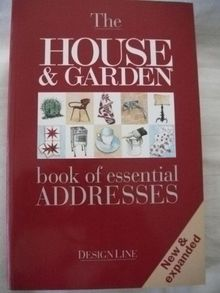 The House & Garden Book of Essential Addresses