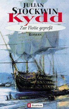 Kydd - Zur Flotte gepresst: Roman