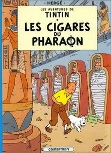 Les Aventures de Tintin 04: Les cigares du pharaon (Französische Originalausgabe)