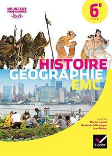 Histoire Géographie Enseignement moral et civique 6e Cycle 3