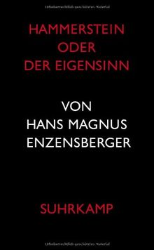 Hammerstein oder Der Eigensinn: Eine deutsche Geschichte