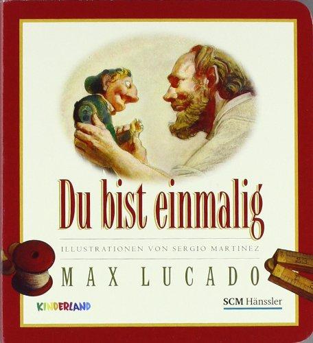 Du bist einmalig von Max Lucado