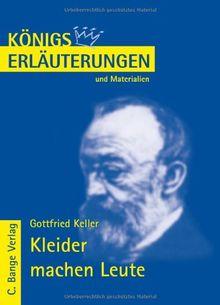 Königs Erläuterungen und Materialien, Bd.184, Kleider machen Leute