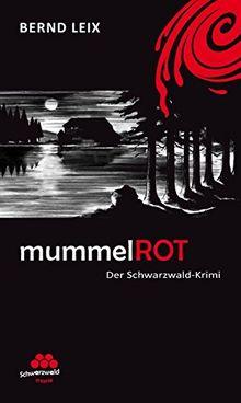 mummelROT: Schwarzwald-Krimi