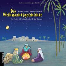 Adventskalender, Die Weihnachtsgeschichte (Kalender): Ein Poster-Adventskalender für die Kleinen