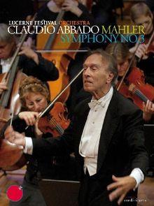 Claudio Abbado - Mahler: Symphony No. 3