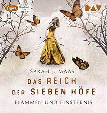 Das Reich der sieben Höfe - Teil 2: Flammen und Finsternis: Ungekürzte Lesung mit Ann Vielhaben und Simon Jäger (2 mp3-CDs)