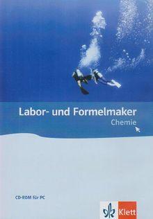 Labor- und Formelmaker. Chemie Neubearbeitung. Sekundarstufe I und II. CD-ROM