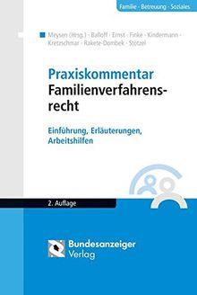 Praxiskommentar Familienverfahrensrecht: Einführung, Erläuterungen, Arbeitshilfen