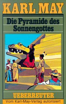 (May, Karl): Karl May Taschenbücher, Bd.52, Die Pyramide des Sonnengottes