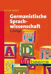 Germanistische Sprachwissenschaft. UTB basics