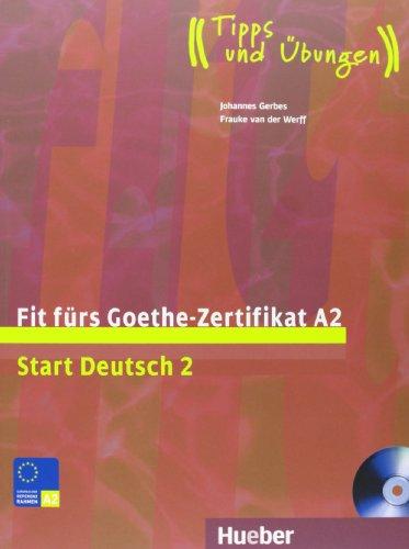 Fit Fürs Goethe Zertifikat A2 Start Deutsch 2deutsch Als