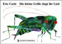 Die kleine Grille singt ihr Lied: Mit echtem Grillenzirpen! Ein akustisches Erlebnisbuch