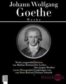 Johann Wolfgang Goethe - Werke (Limitierte Sonderausgabe, Digitale Bibliothek, Bd. 4)