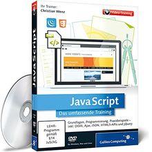 JavaScript: In 10 Stunden zum Webentwickler - Formulare, IFrames, DOM, CSS, Ajax, JSON, XML, HTML5 und jQuery