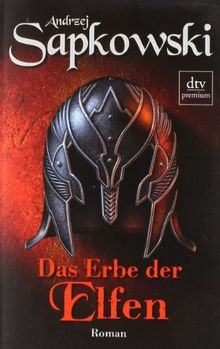 Das Erbe der Elfen: Roman