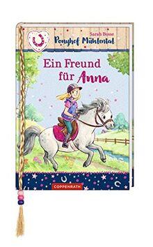 Ponyhof Mühlental (Bd. 4): Ein Freund für Anna (Ponyhof Mühlental RL)