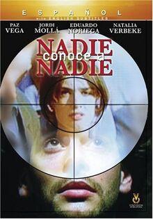 Nadie Conoce a Nadie (Nobody Knows Anybody)