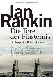 Die Tore der Finsternis: der 13. Fall für Inspector Rebus: Ein Inspector-Rebus- Roman
