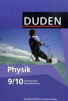 Duden Physik - Gymnasium Brandenburg: 9./10. Schuljahr - Schülerbuch