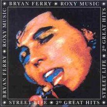 Street Life - 20 Great Hits (& Roxy Music)