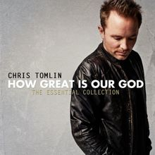 How Great Is Our God: the Essential