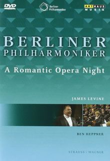 Die Berliner Philharmoniker - A Romantic Opera Night