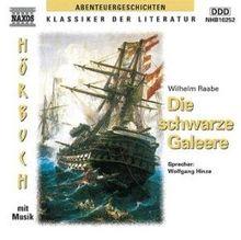Die schwarze Galeere, 1 Audio-CD