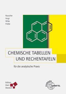 Chemische Tabellen und Rechentafeln für die analytische Praxis