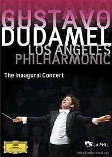 Gustavo Dudamel - Los Angeles Philharmonic - The Inaugural Concert