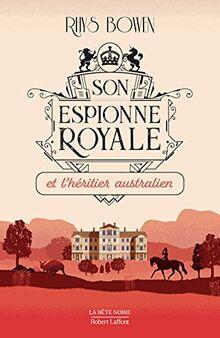 Son Espionne royale et l'héritier australien - tome 7 (07)