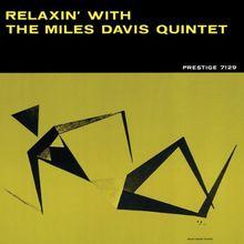 Relaxin'(Rudy Van Gelder Remaster)