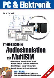 Professionelle Audio-Simulation mit MultiSIM. Mit 2 CD-ROMs