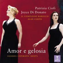 Patrizia Ciofi & Joyce Di Donato ~ Handel Operatic Duets 'Amor e gelosia'