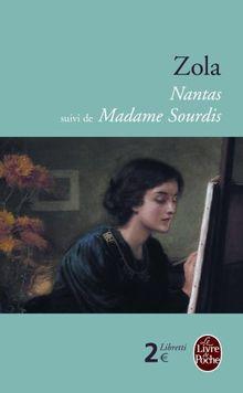 """Nantas, suivi de """"Madame Sourdis"""" (Le Livre de Poche)"""