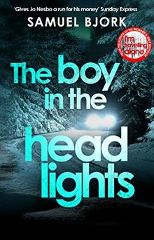 The Boy in the Headlights: (Munch and Krüger Book 3)