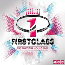 Firstclass - The Finest In House 2008
