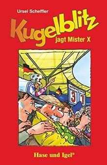 Kugelblitz jagt Mister X: Schulausgabe